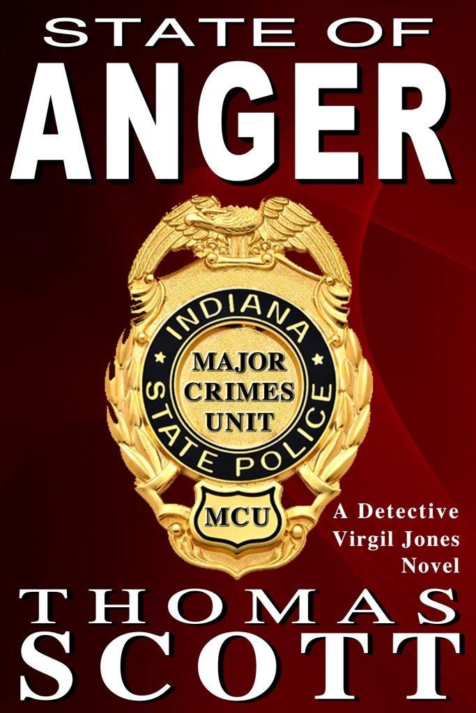 State of Anger - Book 1 of the Virgil Jones Mystery Thriller Suspense Series